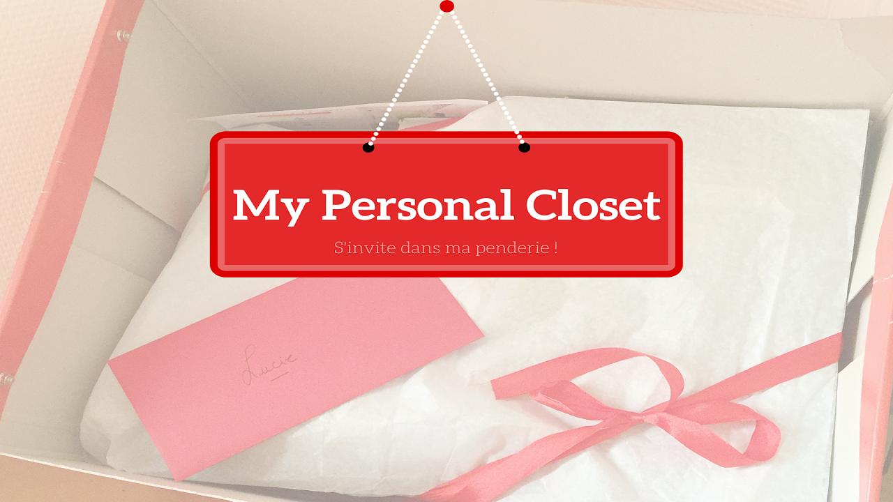 My Personal Closet s'invite dans ma